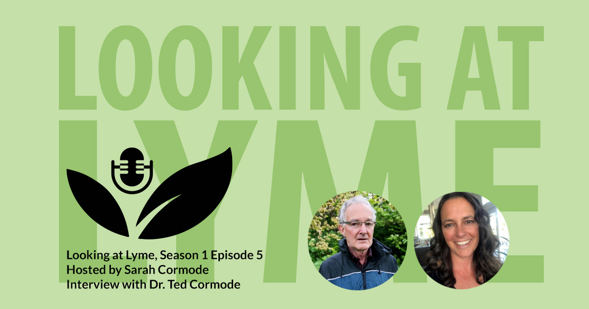 Looking at Lyme with Dr. Ted Cormode.