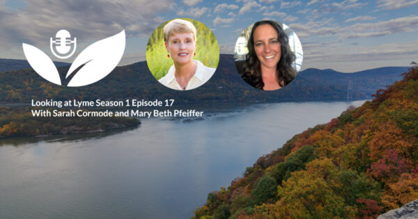 17. Interview with Mary Beth Pfeiffer, author of Lyme: the First Epidemic of Climate Change